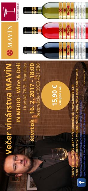 Ochutnávka vinárstvo MAVÍN Martin Pomfy 16.2.2017 IN MEDIO