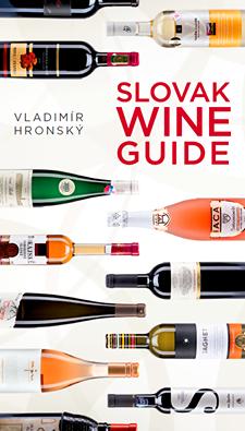 Slovak Wine Guide book - kniha o víne Vladimír Hronský